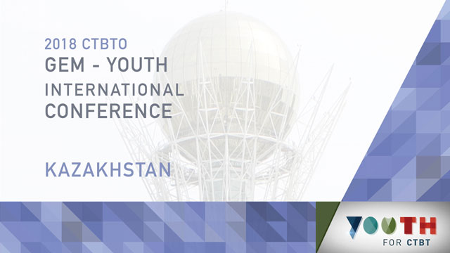 2018 CTBTO GEM – Youth International Conference: CTBTO